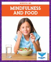 Cover image for Mindfulness and food