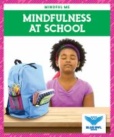 Cover image for Mindfulness at school