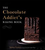 Cover image for The chocolate addict's baking book