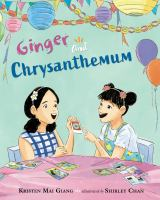 Cover image for Ginger and Chrysanthemum
