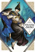 Cover image for Witch hat atelier. Volume 6