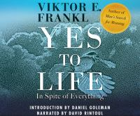Cover image for Yes to life in spite of everything