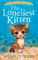 Cover image for The loneliest kitten