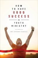 Cover image for How to have good success in youth ministry