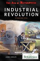 Cover image for The industrial revolution  steam and steel