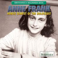 Cover image for Anne Frank : heroic diarist of the Holocaust