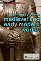 Cover image for Technology of the medieval and early modern worlds
