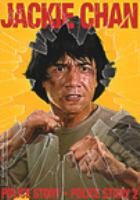 Cover image for Police story Police Story 2 = Ging chaat goo si