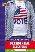 Cover image for Understanding presidential elections