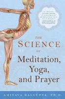 Cover image for The science of meditation, yoga, and prayer