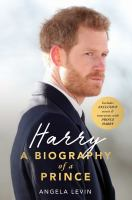 Cover image for Harry : a biography of a prince