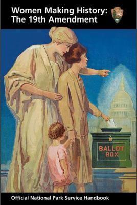 Cover image for Women making history : the 19th Amendment.