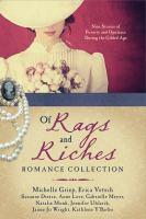 Cover image for Of rags and riches romance collection  nine stories of poverty and opulence during the Gilded Age