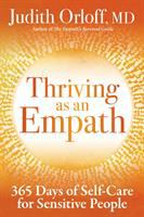 Cover image for Thriving as an empath : 365 days of self-care for sensitive people