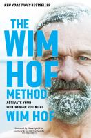 Cover image for The Wim Hof method : activate your full human potential