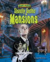 Cover image for Ghastly Gothic mansions