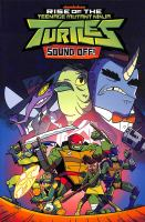 Cover image for Rise of the Teenage Mutant Ninja Turtles. Sound off!