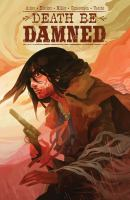 Cover image for Death be damned