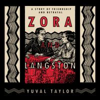 Cover image for Zora and langston A story of friendship and betrayal