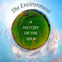 Cover image for The environment a history of the idea