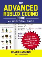 Cover image for The advanced roblox coding book : an unofficial guide : learn how to script games, code objects and settings, and create your own world!