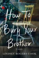 Cover image for How to bury your brother