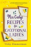 Cover image for Miss Cecily's recipes for exceptional ladies