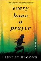 Cover image for Every bone a prayer