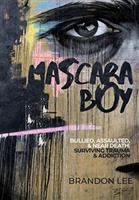 Cover image for Mascara boy : bullied, assaulted & near death: surviving trauma and addiction
