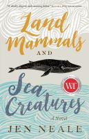 Cover image for Land mammals and sea creatures