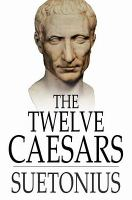 Cover image for The twelve Caesars