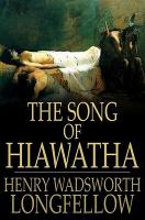 Cover image for The song of Hiawatha