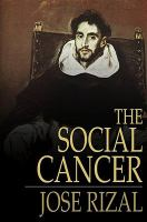 Cover image for The social cancer  Noli me tangere