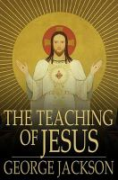 Cover image for The teaching of Jesus