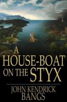 Cover image for A house-boat on the Styx