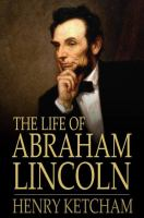 Cover image for The life of Abraham Lincoln