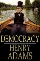 Cover image for Democracy  an american novel