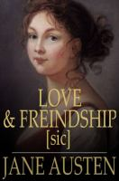 Cover image for Love and freindship  and other early works