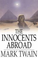 Cover image for The innocents abroad  or the new pilgrims' progress