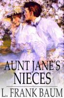 Cover image for Aunt Jane's nieces
