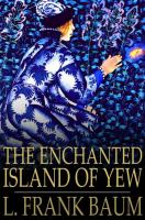 Cover image for The enchanted Island of Yew