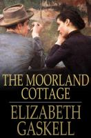 Cover image for The moorland cottage