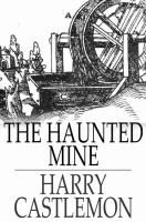 Cover image for The haunted mine