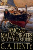 Cover image for Among Malay pirates  and other stories
