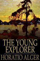 Cover image for The young explorer  or, claiming his fortune