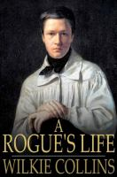 Cover image for A Rogue's Life