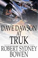 Cover image for Dave Dawson at Truk