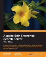 Cover image for Apache Solr enterprise search server  enhance your searches with faceted navigation, result highlighting, relevancy-ranked sorting, and much more with this comprehensive guide to Apache Solr 4