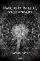 Cover image for Image, sense, infinities, and everyday life