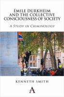 Cover image for Émile Durkheim and the collective consciousness of society  a study in criminology